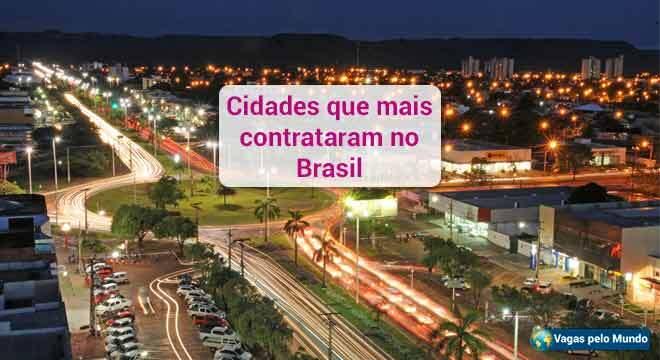 Cidades que mais contratam no Brasil