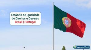 Estatuto de Igualdade de Direitos e Deveres para brasileiros em Portugal