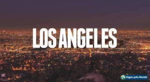 Los Angeles tem vagas abertas para quem fala portugues