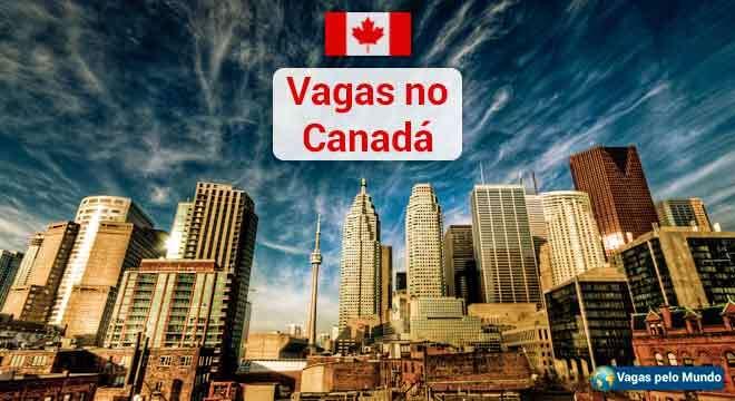 Canada tem quase 100 mil vagas abertas
