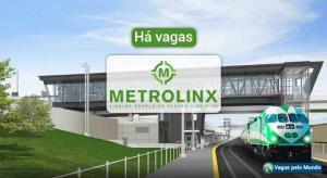 Metrolinx esta contratando no Canada