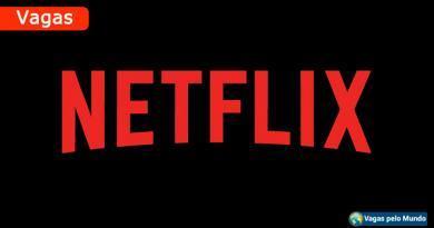 Netflix busca 253 novos colaboradores