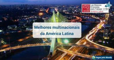 10 melhores empresas multinacionais da America Latina para se trabalhar