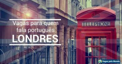 Londres tem vagas abertas para quem fala portugues