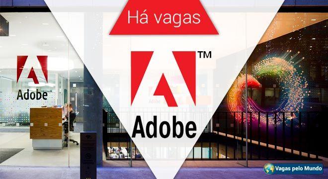 Adobe esta com mais de 700 vagas abertas