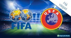 FIFA e UEFA estao contratando