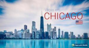 Chicago tem dezenas de vagas abertas para quem fala portugues