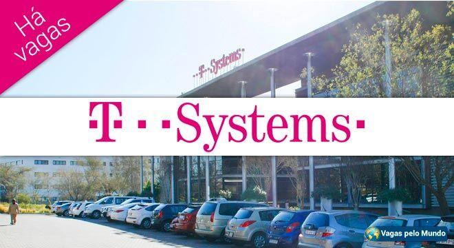 T-Systems esta com centenas de oportunidades abertas