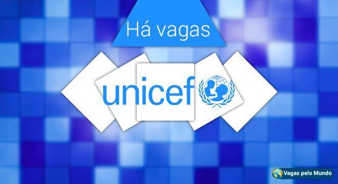 UNICEF esta selecionando novos profissionais