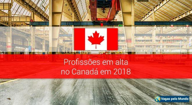 Profissoes em alta no Canada em 2018