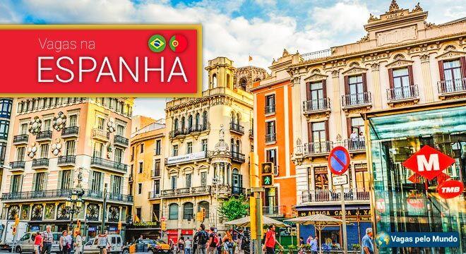 Espanha esta com vagas abertas para quem fala portugues.