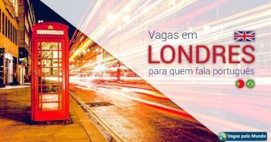 Londres tem centenas de vagas abertas para quem fala portugues