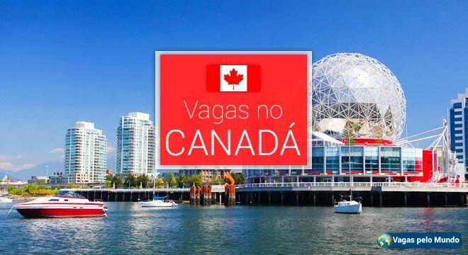Canada tem vagas abertas para quem fala portugues