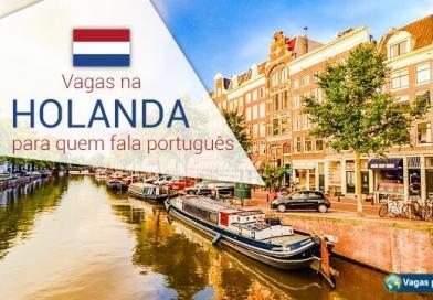 Holanda tem vagas abertas para quem fala português