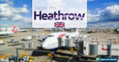 Vagas em Londres no Aeroporto de Heathrow