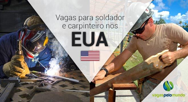 Vagas para soldador e carpinteiro nos Estados Unidos