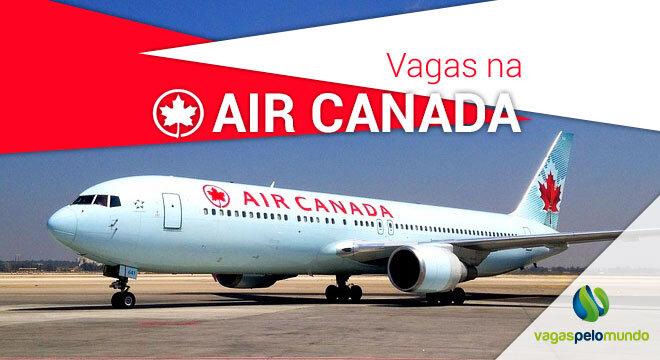 Vagas na Air Canada: companhia aérea está recrutando
