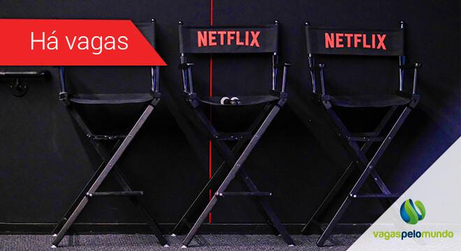 Vagas na Netflix