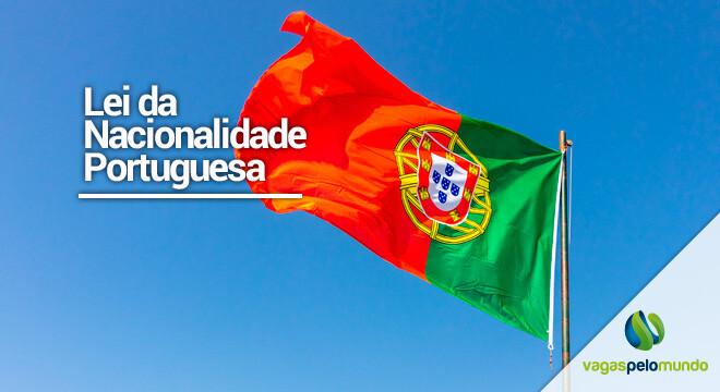 Nova lei da Nacionalidade Portuguesa