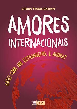 Livro Amores Internacionais Casei com um estrangeiro